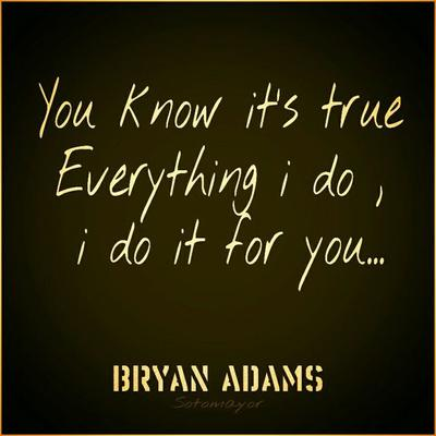 I DO IT FOR YOU – BRYAN ADAMS