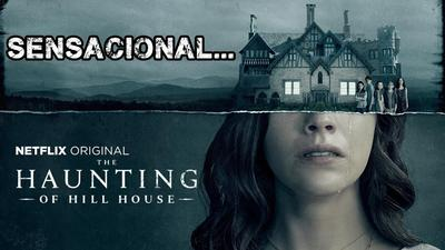 3- THE HAUNTING OF HILL HOUSE